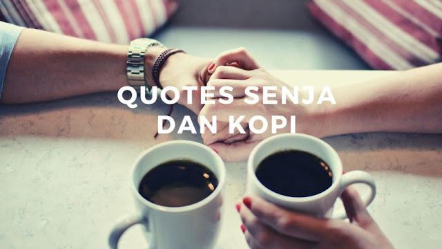 Quotes Senja dan Kopi