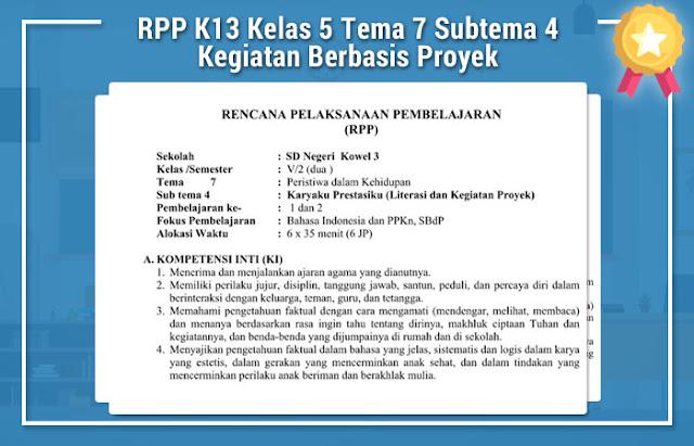 RPP K13 Kelas 5 Tema 7 Subtema 4 Kegiatan Berbasis Proyek