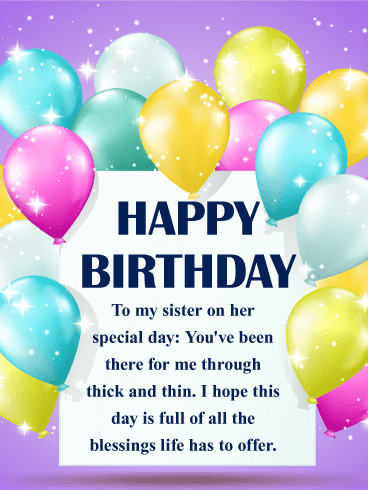 Happy Birthday. Sister, you are bold, vibrant, and full of distinction.
