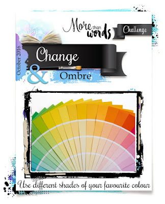 http://morethanwordschallenge.blogspot.ca/2016/10/october-2016-main-challenge-change-ombre.html