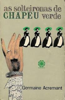 As Solteironas de Chapéu Verde, Biblioteca das moças, literatura Nacional