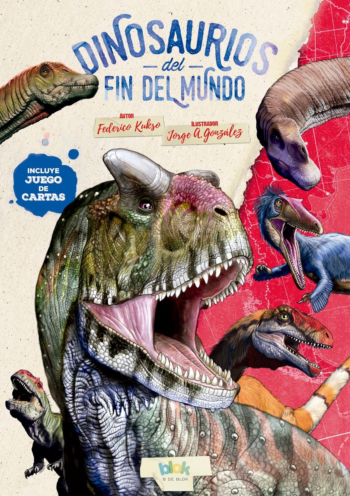 Dinosaurios del fin del mundo, de Federico Kukso