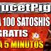 FaucetPig: Gana 100 Satoshis Gratis Cada 5 Minutos  PAGANDO 