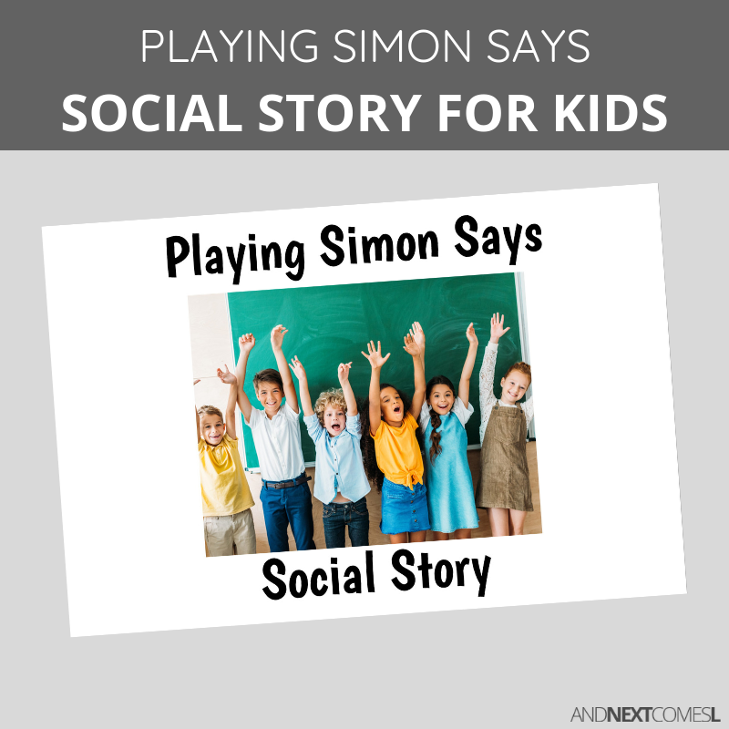Printable social story for kids with autism about how to play a game of Simon Says