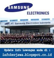 Lowongan Kerja PT Samsung Electronics Indonesia (SEIN)