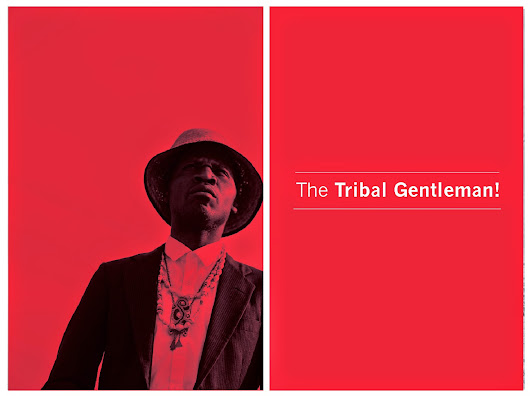 The Tribal Gentleman