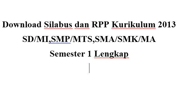 Download Silabus Dan Rpp Kurikulum 2013 Sd Mismp Mtssma Smk Ma Semester 1 Lengkap Blog Sekolah
