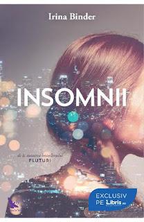 Comanda de aici cartea Insomnii -Irina Binder