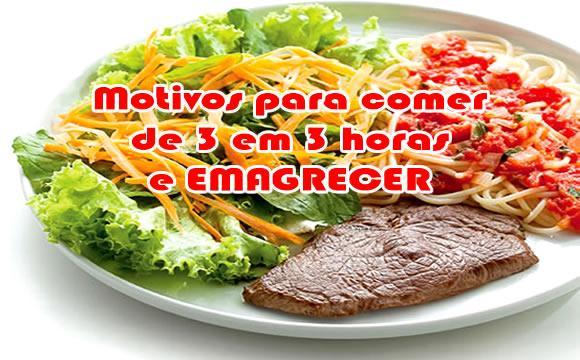 Dieta comer 3 em 3 horas