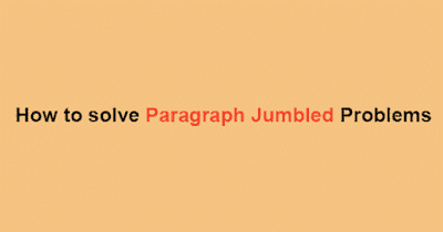 How to Solve Para Jumbled Sentence in Exam