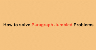 How to Solve Para Jumbled Sentence in Exam - Tips & Tricks