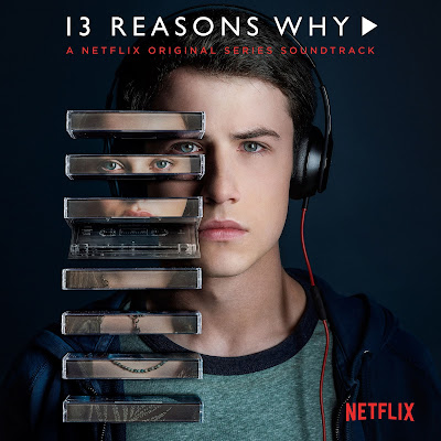13 Reasons Why Soundtrack (Various Artists)