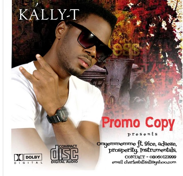 Kally-T Ft. 9ice-onyemmemme
