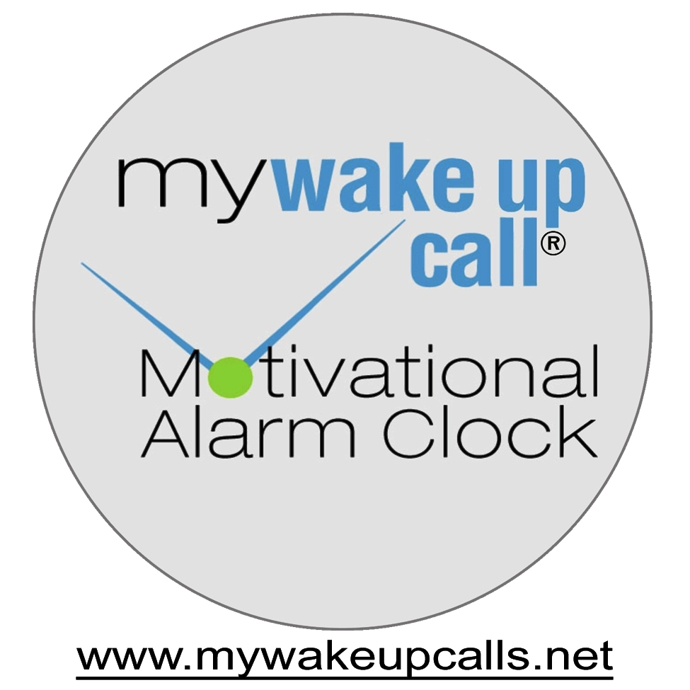 MY WAKE UP CALL® Motivational Messages: Former Broadway Star Creates A New Way to Wake Up Positively