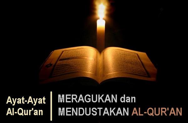 Ayat Alquran Tentang Meragukan dan Mendustakan Alquran