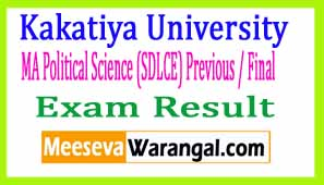 Kakatiya University MA Political Science (SDLCE) Previous / Final Oct 2016 Exam Results