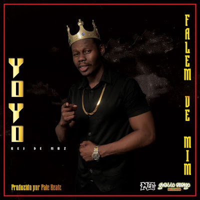 Yoyo Rei de Moz - Falem de Mim (2018) [Download]