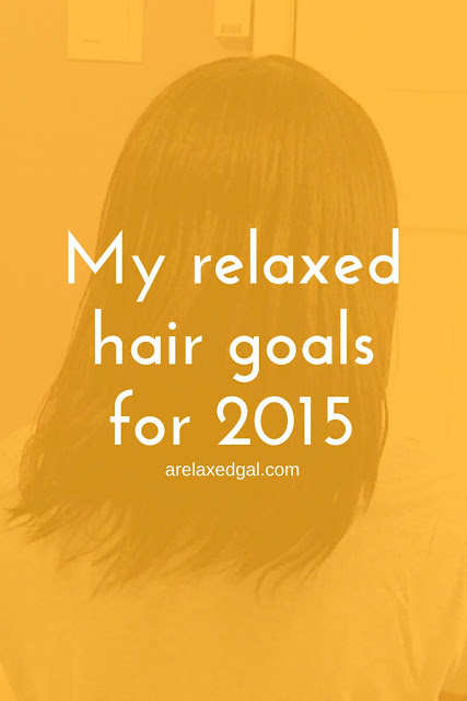 A new year has started and I've set my 2015 relaxed hair goals. | arelaxedgal.com