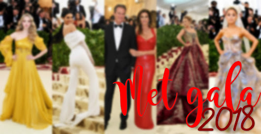 MET GALA 2018 | Best and worst outfits