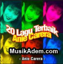 umpulan Lagu Anie Carera Mp3 Full Album