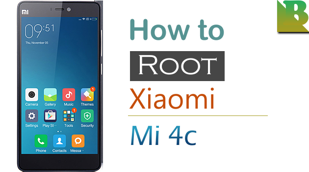How To Root Xiaomi Mi 4c And Install TWRP Recovery