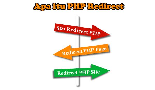 Apa itu PHP Redirect