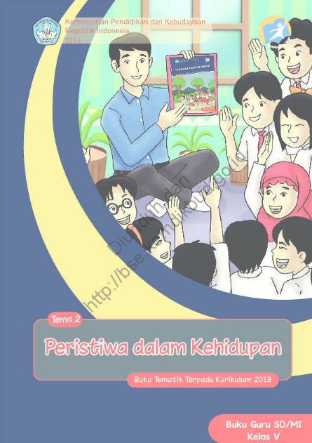 Download Buku Guru Kurikulum 2013 SD Kelas 5 Peristiwa dalam Kehidupan