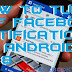 Stop Facebook Notifications On Android
