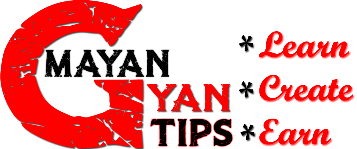 Mayan gyan tips