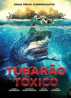 Tubarão Tóxico - BDRip Dual Áudio
