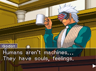 Godot Phoenix Wright Ace Attorney Trials & Tribulations humans aren't machines souls feelings