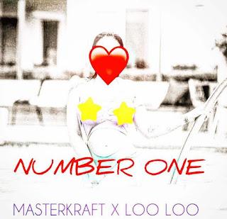 Masterkraft X Loo Loo - Number One