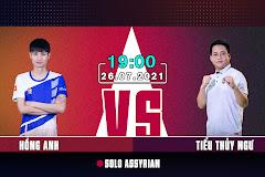 19h ngày 26/7, Hồng Anh vs Tiểu Thủy Ngư: Cuộc chiến hai thái cực!