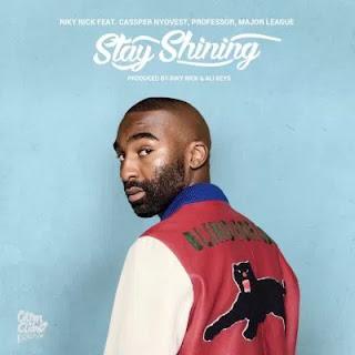 Riky Rick - Stay Shining (feat. Cassper Nyovest, Professor & Major League)