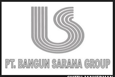 Lowongan Kerja Pekanbaru : PT. Bangun Sarana Group Oktober 2017
