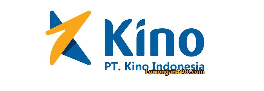 Lowongan Kerja PT. Kino Indonesia Tbk Terbaru 2020