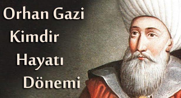 Orhan Gazi Hayatı {featured}