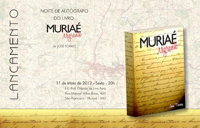 Lançamento do livro Muriaé Migrante do professor José Torres