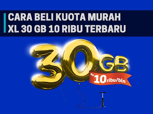 Cara Beli Paket Kuota XL 30GB 10RB Untuk 1 Bulan Terbaru