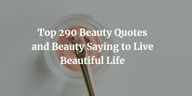 Beauty Quotes and Beauty Saying