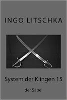 Band 15 der Serie System der Klingen von Ingo Litschka
