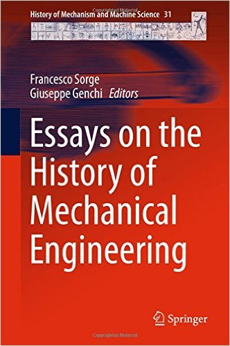Essays on the History of Mechanical Engineering 1st ed. 2016 Edition,download Essays on the History of Mechanical Engineering 1st ed. 2016 Edition,Essays on the History of Mechanical Engineering 1st ed. 2016 Edition pdf,essay on mechanical engineering, mechanical engineering essay ,essay on engineer ,what is a mechanical engineer ,types of mechanical engineering ,what is mechanical ,mechanical engineering personal statement