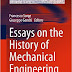 Essays on the History of Mechanical Engineering 1st ed. 2016 Edition