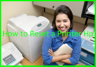 How to Reset a Printer Hp