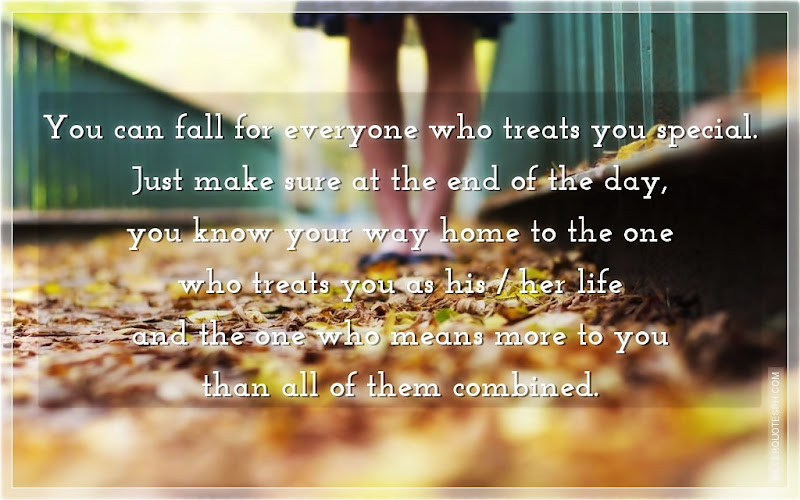 You Can Fall For Everyone Who Treats You Special, Picture Quotes, Love Quotes, Sad Quotes, Sweet Quotes, Birthday Quotes, Friendship Quotes, Inspirational Quotes, Tagalog Quotes