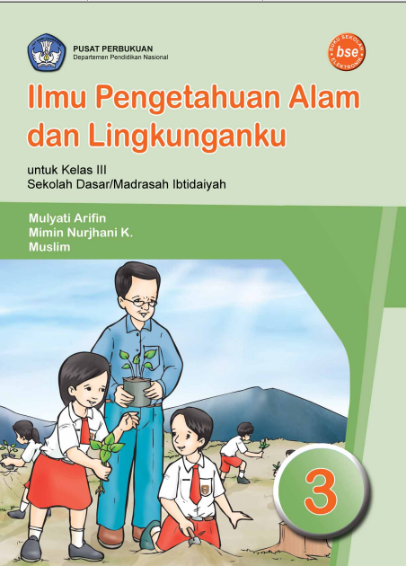 Ilmu Pengetahuan Alam dan Lingkunganku untuk SD Kelas 3