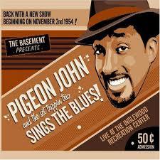 John Pigeon - Sings The Blues (2005)