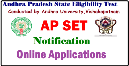 AP SET 2017 Notification | Andhra Pradesh SET State Eligibility Test Notification, Online Application @ apset.net.in | APSET 2017-18 Notification, Application Form, Exam and Important Dates @ apset.net.in /2017/04/ap-set-Andhra-Pradesh-state-eligibility-test-2017-notification-apply-online-apset.net.in.html