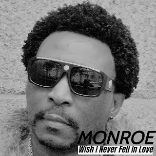 New Music: MONROE – Wish I Never Fell In Love