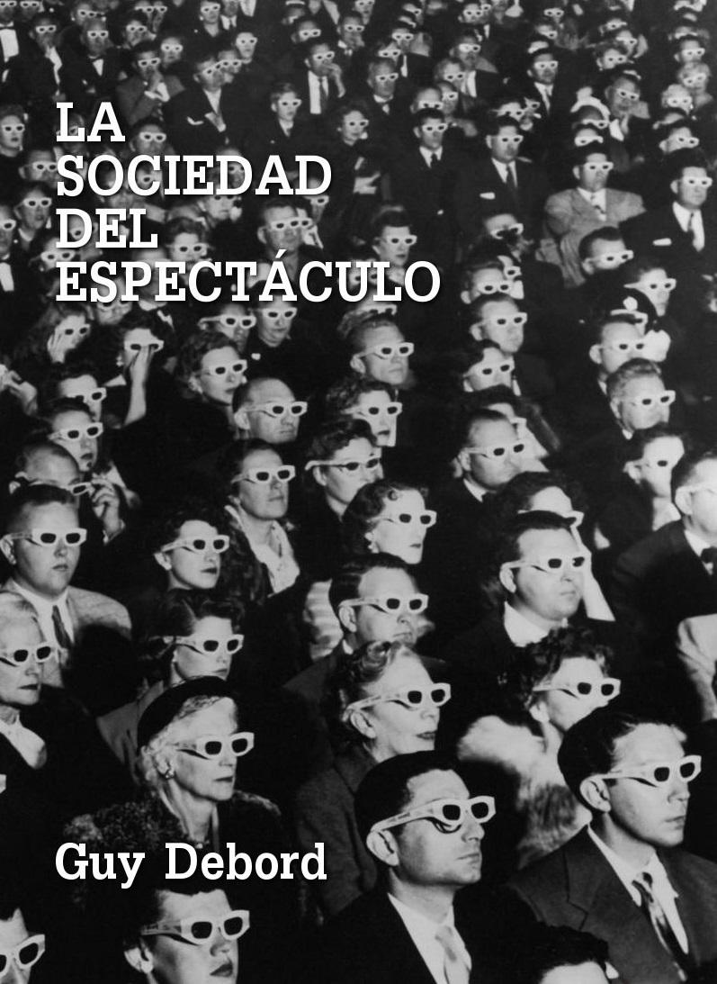 la sociedad del espect culo